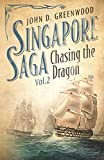 Chasing the Dragon (Singapore Saga, Vol.2)