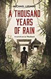 A Thousand Years of Rain