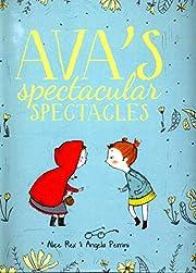 Ava's Spectacular Spectacles av Alice Rex