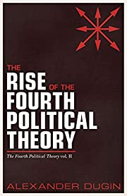 The Rise of the Fourth Political Theory: The…