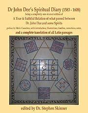 Dr John Dee's Spiritual Diary…
