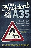 The Accident on the A35 Paperback