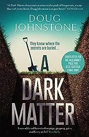 A Dark Matter (The Skelfs): Volume 1 von…