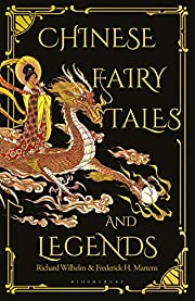 Chinese Fairy Tales and Legends: A Gift…