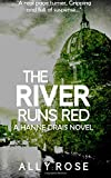 The River Runs Red