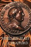 Vitellius' Feast (#4 – Four Emperors Series)