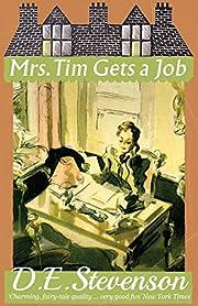 Mrs. Tim Gets a Job de D. E. Stevenson