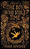 The Boy Who Stole Time