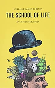 The School of Life: An Emotional Education…