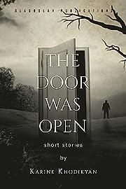 The Door was Open av Karine Khodikyan