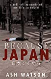 Because Japan