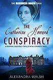 The Catherine Howard Conspiracy