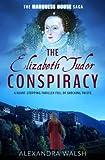 The Elizabeth Tudor Conspiracy