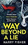 Way Beyond A Lie