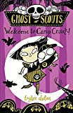 Ghost Scouts: Welcome to Camp Croak!