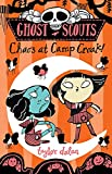 Ghost Scouts: Chaos at Camp Croak!