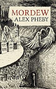 Mordew por Alex Pheby