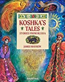 Koshka's Tales: Stories from Russia