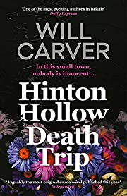 Hinton Hollow Death Trip by Will Carver