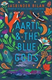 Aarti & the Blue Gods