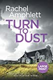 Turn To Dust (Detective Kay Hunter Book  #9)