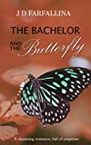 The Bachelor and the Butterfly