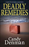 DEADLY REMEDIES