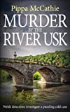 MURDER BY THE RIVER USK