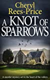 A Knot of Sparrows