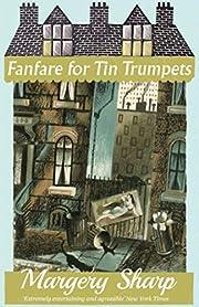 Fanfare for Tin Trumpets af Margery Sharp