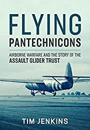 Flying Pantechnicons : Airborne Warfare and…