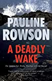 A Deadly Wake, a DI Andy Horton Mystery (15)