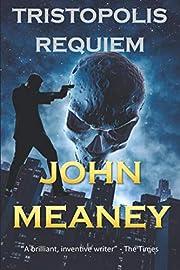 Tristopolis Requiem af John Meaney
