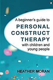 A Beginner's Guide to Personal Construct…
