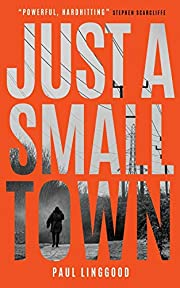 Just a Small Town av Paul Linggood