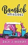 Bangkok Delusions