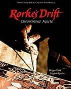 Rorke's Drift: Empowering Prints by Philippa…