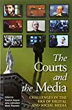The courts and the media : challenges in the era of digital and social media / edited by Patrick Keyzer, Jane Johnston, Mark Pearson