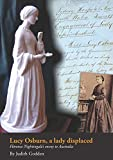 Lucy Osburn, a lady displaced : Florence Nightingale's envoy to Australia / by Judith Godden