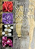 Flora of the Sydney region : a complete revision / by Belinda J. Pellow, Murray J. Henwood, Roger C. Carolin