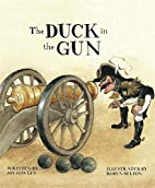 The Duck in the Gun by Joy Cowley