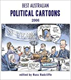 Best Australian Political Cartoons 2006…