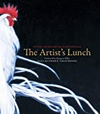 The Artist's Lunch: At Home with…