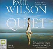 The quiet – tekijä: Paul Wilson