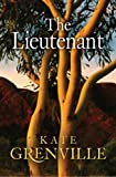 The lieutenant / Kate Grenville