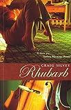 Rhubarb / Craig Silvey