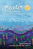 Greater expectations : living with Down syndrome in the 21st century / Jan Gothard ; foreword by Fiona Stanley