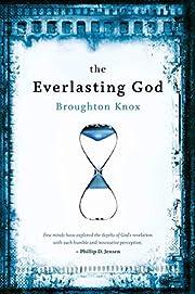 the Everlasting God af Broughton Knox