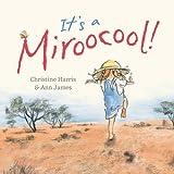 It's a miroocool! / Christine Harris & Ann James