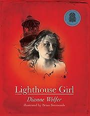 Lighthouse Girl de Dianne Wolfer